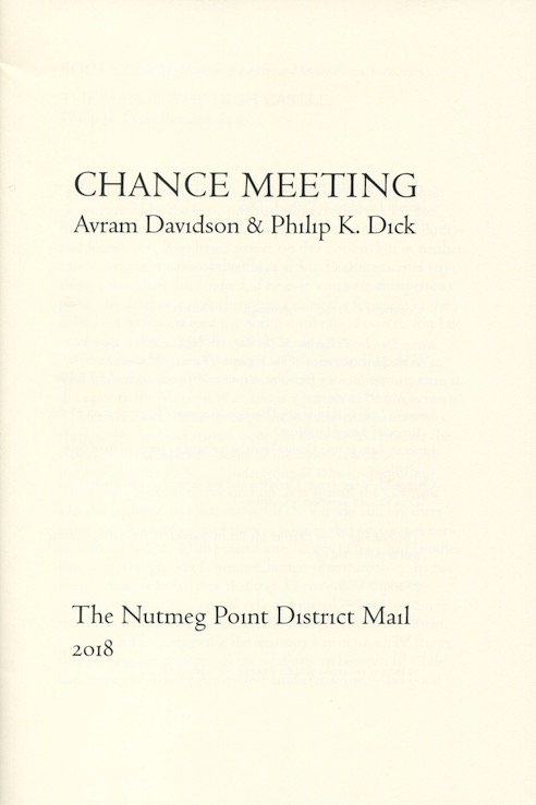 CHANCE MEETING Avram Davidson & Philip K. Dick